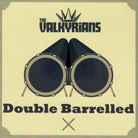 Valkyrians: Double barreled