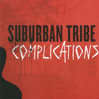 Suburban Tribe: Complications