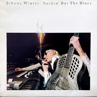 Winter, Johnny: Nothin' But The Blues
