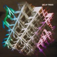 Delay Trees: Delay Trees