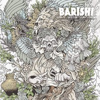 Barishi: Blood from the lion's mouth