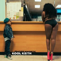 Kool Keith: Feature Magnetic