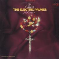 Electric Prunes: Mass In F Minor
