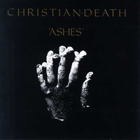 Christian Death : Ashes