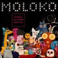 Moloko: Things to make and do