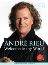 Rieu, André: Welcome to my world