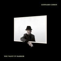Cohen, Leonard: You want it darker