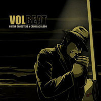 Volbeat : Guitar Gangsters & Cadillac Blood