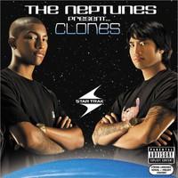 Neptunes: Clones
