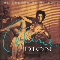 Dion, Celine: Colour of my love