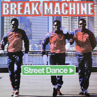 Break Machine: Street Dance