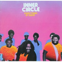 Inner Circle: Everything Is Great