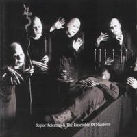 Sopor Aeternus & the Ensemble of Shadows: Dead Lovers' Sarabande (Face One)