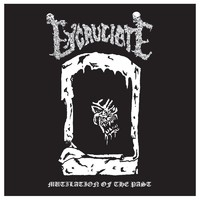 Excruciate: Mutilation of the Past