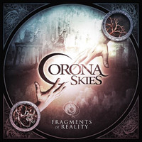 Corona Skies: Fragments of reality
