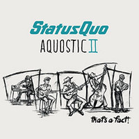 Status Quo: Aquostic II - that's a fact (deluxe