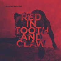 Madder Mortem: Red in Tooth and Claw