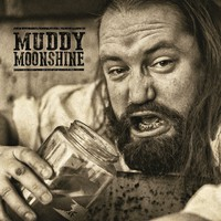 Muddy Moonshine: Muddy & Wild