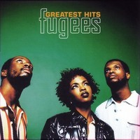 Fugees: Greatest hits