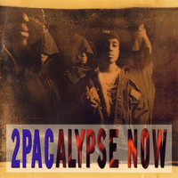 2Pac : 2pacalypse now