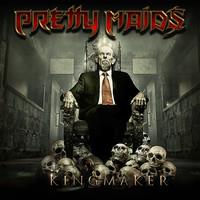 Pretty Maids: Kingmaker