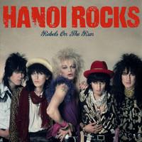 Hanoi Rocks: Rebels on the run