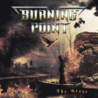 Burning Point: The blaze