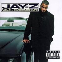Jay-Z: Volume 2: Hard Knock Life