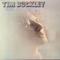 Tim Buckley Happy Time So Lonely