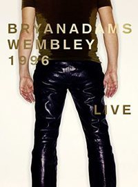 Adams, Bryan: Wembley 1996 / Live