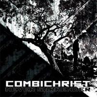 Combichrist: Never Surrender