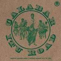 V/A: Calabar-itu - groovy sounds from south eastern Nigeria (1972-1982)