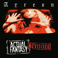 Ayreon: Actual Fantasy Revisited