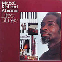 Abrams, Muhal Richard: Lifea Blinec