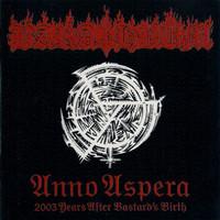 Barathrum: Anno Aspera: 2003 Years After Bastard's Birth