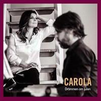 Carola (SWE): Drömmen on julen