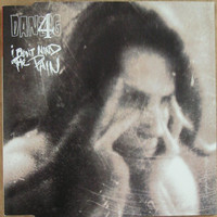 Danzig: I Don't Mind The Pain