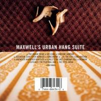 Maxwell: Maxwell's urban hang suite