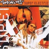 Bomfunk MC's: Super electric