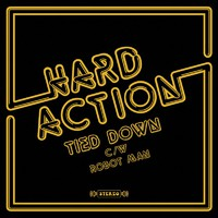 Hard Action: Tied Down / Robot Man