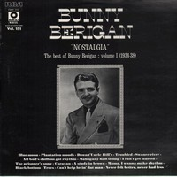 Berigan, Bunny: Nostalgia - The Best of Bunny Berigan: Volume 1 (1934-38)