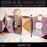 Mingus, Charles: Mingus ah um