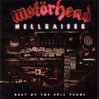 Motörhead: Hellraiser: Best of the epic years