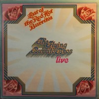 Flying Burrito Brothers: The Last Of The Red Hot Burritos - Live