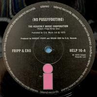 Eno, Brian / Fripp, Robert : No Pussyfooting