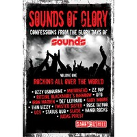 Garry Bushell: Sounds of glory volume one: rocking all over the world