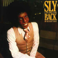 Sly & The Family Stone: Back On The Right Track