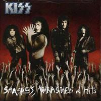 Kiss: Smashes Thrashes & Hits