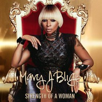 Blige, Mary J.: Strength of a woman