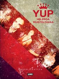 Helppoa muisteltavaa - YUP 1987-2017